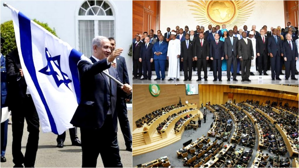 Anger & Mixed Reactions As Israel Rejoins The African Union 19 Years After Gaddafi Pushed Them Out