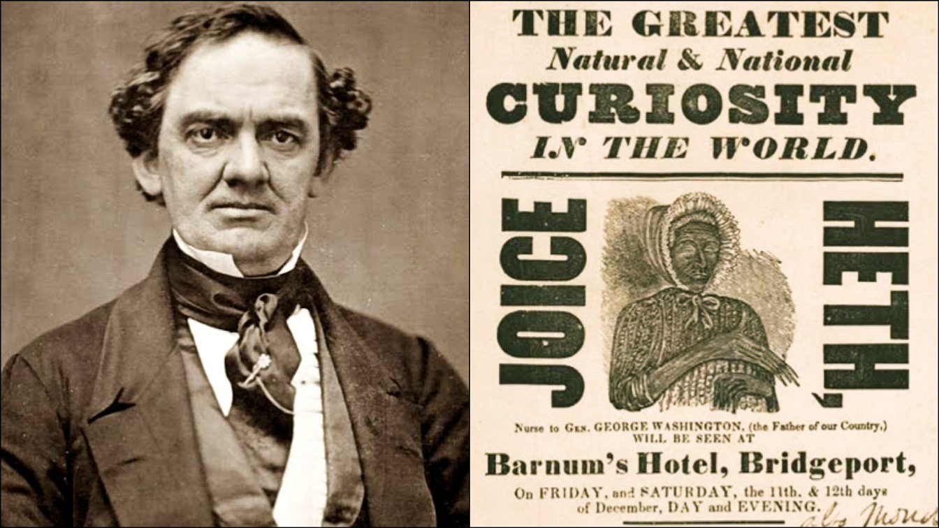 How P T Barnum The Greatest Showman Used An Elderly Slave To Launch His Career